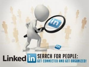 LinkedIn-Search-For-People-Get-Connected-And-Get-Organized