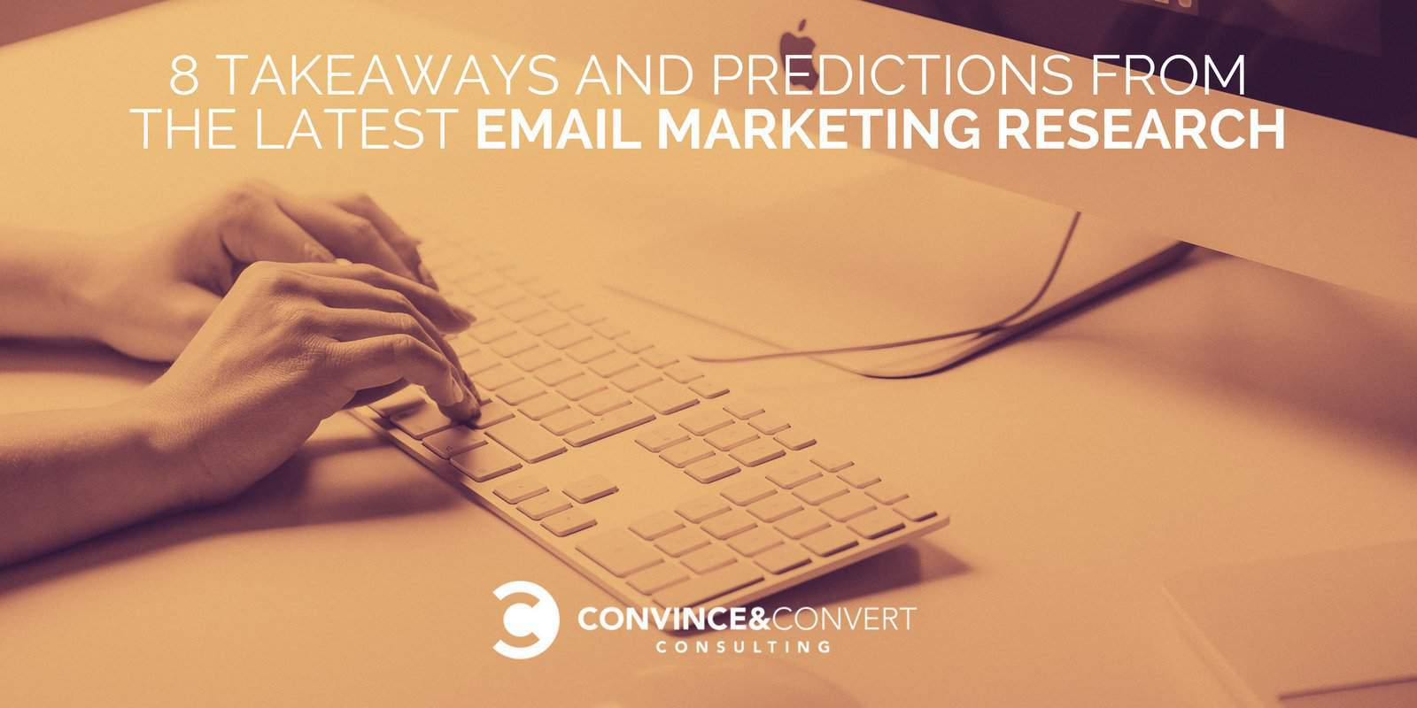 8 Takeaways and Predictions from the Latest Email Marketing Research